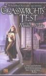 The Glasswrights' Test - Mindy L. Klasky