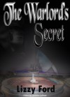 The Warlord's Secret - Lizzy Ford