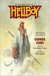 Hellboy: Odder Jobs - Christopher Golden (Editor),  Mike Mignola (Illustrator)