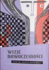 Wizje nowoczesności. Lata 50. i 60. - wzornictwo, estetyka, styl życia - Anna Kiełczewska, Maria Porajska-Hałka