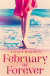 February Or Forever - Juliet Madison