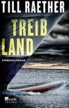 Treibland - Till Raether