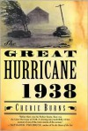 The Great Hurricane: 1938 - Cherie Burns