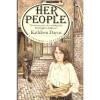 Her People: Memories of an Edwardian Childhood - Kathleen Dayus