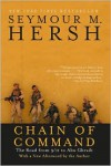 Chain of Command: The Road from 9/11 to Abu Ghraib - Seymour M. Hersh