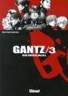 Gantz /3 - Hiroya Oku, Marc Bernabé, Verónica Calafell