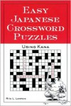 Easy Japanese Crossword Puzzles: Using Kana - Rita Lampkin