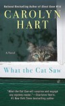 What the Cat Saw - Carolyn Hart