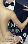 My Hunger - Lisa Renee Jones