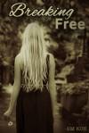 Breaking Free - S.M. Koz