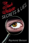 The Black Stiletto: Secrets & Lies - Raymond Benson