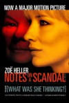 Notes on a Scandal: What Was She Thinking? - Zoë Heller