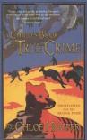 A Child's Book Of True Crime - Chloe Hooper