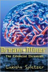 The Enhanced Chronicles: Dream Miner - Lakisha Spletzer, J.D. Hollyfield