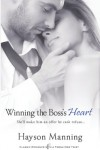 Winning the Boss's Heart - Hayson Manning