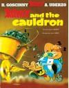 Asterix and the Cauldron - René Goscinny, Albert Uderzo