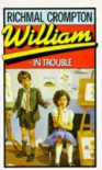 William in Trouble - Richmal Crompton