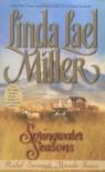 Springwater Seasons (Springwater, 2-5) - Linda Lael Miller