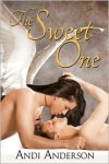 The Sweet One - Andi Anderson