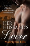 Her Husband's Lover - Madelynne Ellis