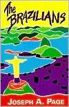 The Brazilians - Joseph A. Page