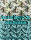 Stacked and Staggered Scale Crochet Stitch Pattern - Sharon Santorum