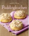 Puddingkuchen: Die besten Rezepte zu Bienenstich & Co. - Jacqueline Twenhöfel