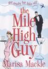 Mile High Guy - Marisa Mackle