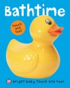 Bright Baby Touch and Feel Bathtime - Roger Priddy