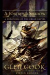 A Fortress In Shadow - Glen Cook