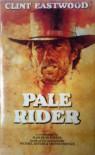 Pale Rider - Alan Dean Foster