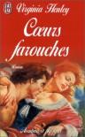 Coeurs Farouches - Virginia Henley