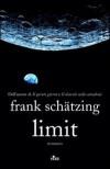 Limit - Frank Schätzing, Rosa C. Stoppani, Romina Tappa