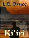 Ki'iri - L.E. Bryce
