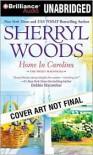Home in Carolina (Sweet Magnolias Series #5) -