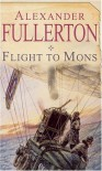 Flight to Mons - Alexander Fullerton