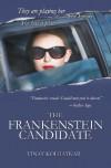 The Frankenstein Candidate - Vinay Kolhatkar