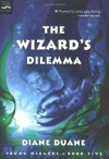 The Wizard's Dilemma - Diane Duane