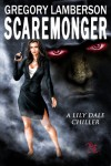Scaremonger (The Lily Dale Chronicles) - Gregory Lamberson