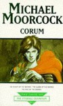 """Corum: """"Knight of the Swords"""", """"Queen of the Swords"""", """"King of the Swords"""" (Tale of the Eternal Champion) - Michael Moorcock"""