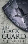 The Black Guard - A.J.   Smith