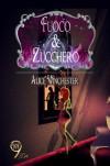 Fuoco & zucchero - Alice Winchester