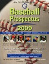 Baseball Prospectus 2009: The Essential Guide to the 2009 Baseball Season - Steve Goldman, Christina Kahrl, Nate Silver
