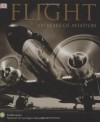 Flight: 100 Years of Aviation - R.G. Grant, John R. Dailey