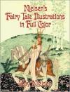 Nielsen's Fairy Tale Illustrations in Full Color - Kay Nielsen