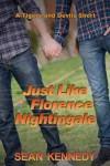 Just Like Florence Nightingale - Sean Kennedy
