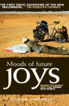 Moods Of Future Joys - Alastair Humphreys