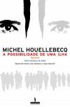 A Possibilidade de Uma Ilha - Michel Houellebecq, Isabel St. Aubyn