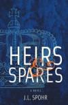 Heirs & Spares - J. L. Spohr