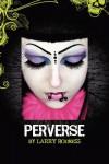 Perverse - Larry Rodness